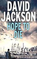Hope to Die (Ds Nathan Cody)