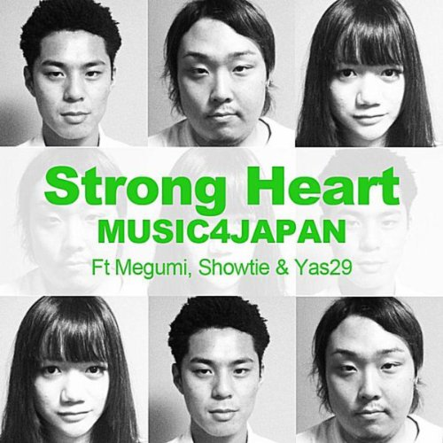 Strong Heart (feat. Megumi, Showtie & Yas29)
