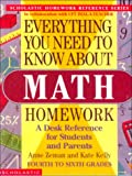 Everything You Need to Know About Math Homework (Everything You Need to Know about (Scholastic Hardcover))