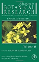 Advances in Botanical Research Volume 45: Rapeseed Breeding【洋書】 [並行輸入品]