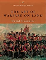 The Art of Warfare on Land (Classic Military History)