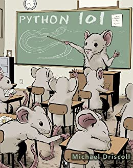 Python 101 by [Driscoll, Michael]