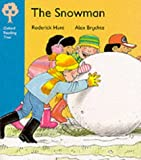 Oxford Reading Tree: Stage 3: More Stories: Snowman