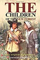 The Children of the New Forest : With original illustrations
