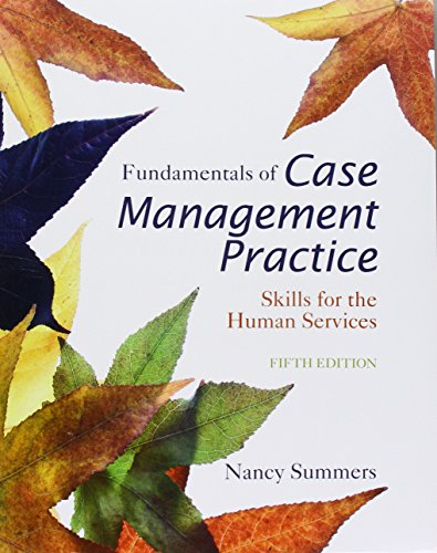 Download Fundamentals of Case Management Practice + Mindtap Counseling1 Term 6 Months Printed Access Card (Cengage Advantage Books) 130552537X