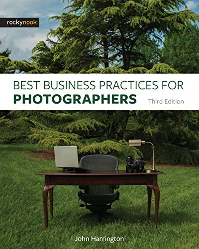 Download Best Business Practices for Photographers, Third Edition 1681982668