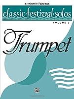 Classic Festival Solos: B-flat Trumpet