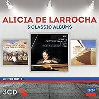 Alicia De Larrocha: Three Classic Albums [3 CD][Limited Edition] by Alicia De Larrocha (2014-09-16)