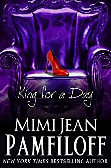 King for a Day (The King Trilogy, Book 2) by [Pamfiloff, Mimi Jean]