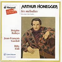 Honegger: le melodies (the songs)