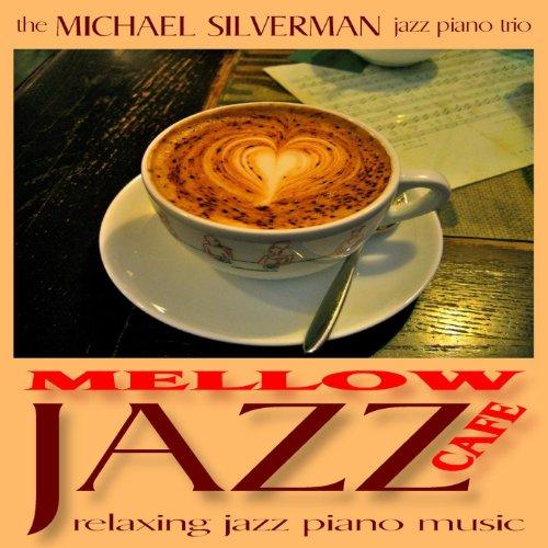 Mellow Jazz Cafe: Relaxing Jaz...