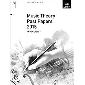 Music Theory Past Papers 2015, ABRSM Grade 1 (Theory of Music Exam papers & answers (ABRSM))