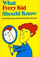 What Every Kid Should Know (Sandpiper books)