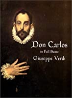 Don Carlos in Full Score (Dover Music Scores)