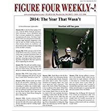 Figure Four Weekly, December 26, 2014 -- The Year That Wasn't