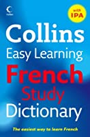 Easy Learning French Study Dictionary with IPA (Collins Easy Learning French)