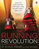 The Running Revolution: How to Run Faster, Farther, and Injury-Free--for Life 画像