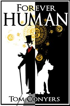 Forever Human by [Conyers, Tom]