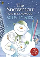The Snowman and the Snowdog Activity Book: The Snowman and the Snowdog Activity BookThe Snowman and the Snowdog Activity Bo