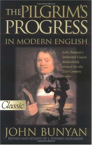 Download The Pilgrim's Progress in Modern English (Pure Gold Classic) (Pure Gold Classics) B004P5OQK6