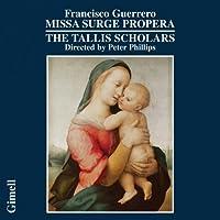 Guerrero: Missa Surge propera by The Tallis Scholars
