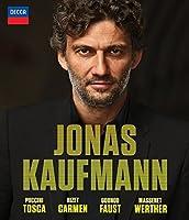 Jonas Kaufmann: Carmen - Tosca - Faust - Werther [Blu-ray]
