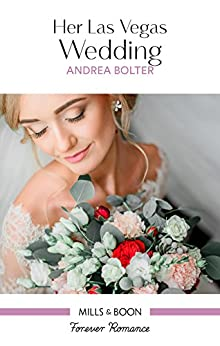 Mills & Boon : Her Las Vegas Wedding by [Bolter, Andrea]