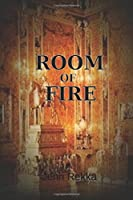 Room of Fire (Rediscovered)