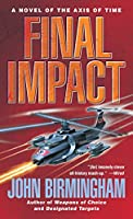 Final Impact (Axis of Time)