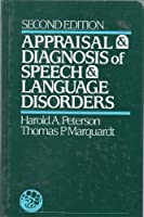 Appraisal and Diagnosis of Speech and Language Disorders