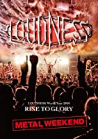 LOUDNESS World Tour 2018 RISE TO GLORY METAL WEEKEND (Blu-ray盤) (初回プレス分限定スリーヴケース仕様 Blu-ray+2枚組CD)