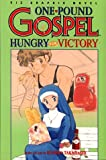 One Pound Gospel, Vol. 2: Hungry For Victory (One-Pound Gospel)