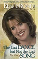 The Last Dance but Not the Last Song: My Story