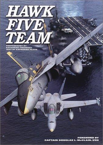 HAWK/FIVE TEAM—空母キティホークとCVW‐5写真集