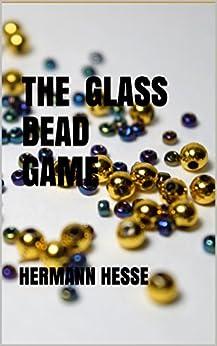 [Hesse, Hermann]のThe Glass Bead Game (English Edition)