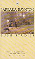 Bush Studies (A&R Classics)