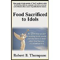 Food Sacrificed to Idols (English Edition)