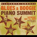 11th Annual Blues & Boogie Piano Summit by 11th Annual Blues & Boogie Piano Summit (2013-05-03)