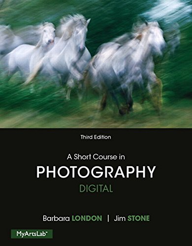A Short Course in Photography: Digital (3rd Edition)