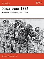 Khartoum 1885: General Gordon's last stand (Campaign)