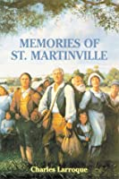 Memories of St. Martinville