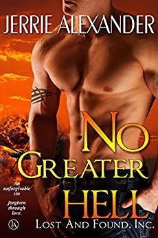 No Greater Hell (Lost and Found, Inc. Book 4) by [Alexander, Jerrie]