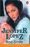 *JENNIFER LOPEZ                    PGRN1 (Penguin Readers Series)