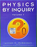 Physics by Inquiry Volume 1