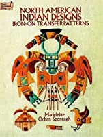 North American Indian Designs Iron-on Transfer Patterns