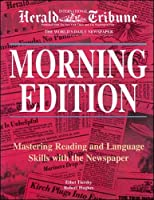 Morning Edition: Mastering Reading and Language Skills With the Newspaper