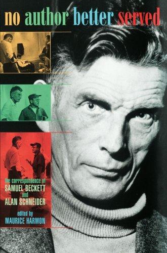 Download No Author Better Served: The Correspondence of Samuel Beckett and Alan Schneider 0674003853