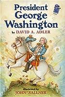 President George Washington (A Holiday House Reader)