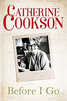 Before I Go by [Cookson, Catherine]