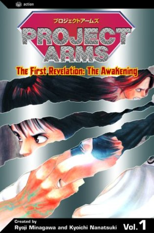 Project Arms, Vol. 1: The First Revelation - The Awakening